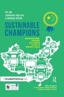 Gosling, Jonathan, Jia, Dr. Fu, Witzel, Morgan - Sustainable Champions: How International Companies are Changing the Face of Business in China - 9781783531608 - V9781783531608