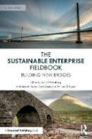 - The Sustainable Enterprise Fieldbook: Building New Bridges, Second Edition - 9781783534173 - V9781783534173