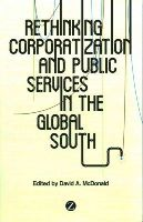 David McDonald - Corporatization and Public Services in the Global South - 9781783600175 - V9781783600175