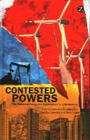 - Contested Powers: The Politics of Energy and Development in Latin America - 9781783600939 - V9781783600939
