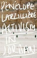 Larzillière, Pénélope - Activism in Jordan - 9781783605750 - V9781783605750
