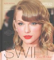 Hudson, Alice - Taylor Swift: From the Heart - 9781783613120 - V9781783613120