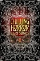 - Chilling Horror Short Stories (Gothic Fantasy) - 9781783613748 - V9781783613748