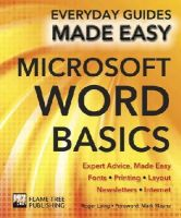 Laing, Roger - Microsoft Word Basics: Expert Advice, Made Easy (Everyday Guides Made Easy) - 9781783613908 - V9781783613908