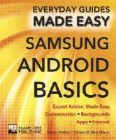 Wallace, James - Samsung Android Basics: Expert Advice, Made Easy (Everyday Guides Made Easy) - 9781783613915 - V9781783613915