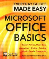 Laing, Roger, Stables, James - Microsoft Office Basics: Expert Advice, Made Easy (Everyday Guides Made Easy) - 9781783613977 - V9781783613977