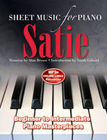 - Erik Satie: Sheet Music for Piano: From Beginner to Intermediate; Over 25 Masterpieces - 9781783616015 - V9781783616015