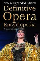 - Definitive Opera Encyclopedia: New & Expanded Edition (Definitive Encyclopedias) - 9781783619900 - V9781783619900