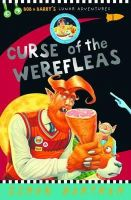 Bartram, Simon - Curse of the Werefleas (Bob and Barry) - 9781783700752 - V9781783700752
