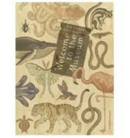 Broom, Jenny - Welcome to the Museum: Animalium Collector's Edition - 9781783701292 - V9781783701292