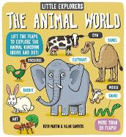 Martin, Ruth - Little Explorers: The Animal World - 9781783702503 - V9781783702503