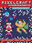 Anna Bowles - Pixel Craft Superheroes - 9781783704743 - KRS0029678