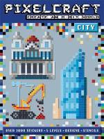 Anna Bowles - Pixel Craft City - 9781783704774 - KRA0000393