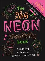 - The Big Neon Creativity Book (Big Creativity) - 9781783705153 - KRA0000027