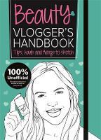 Jones, Frankie - The Beauty Vlogger's Handbook (Vlogging) - 9781783705498 - V9781783705498