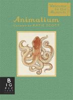 Broom, Jenny - Animalium (Welcome to the Museum) - 9781783706112 - V9781783706112