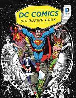 Warner Bros., DC Comics - DC Comics Colouring Book - 9781783706198 - V9781783706198