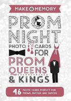 - Make a Memory Prom Night: 46 Photo Cards for Prom Queens and Kings - 9781783708383 - V9781783708383