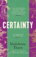 Thien, Madeleine - Certainty - 9781783783731 - V9781783783731