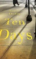 Austin Duffy - Ten Days - 9781783786305 - 9781783786305