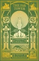 Mark Valentine (ed.) - The Far Tower: Stories for W.B. Yeats - 9781783800308 - 9781783800308