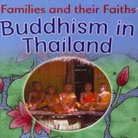 Hawker, Frances - Buddhism in Thailand (Families and their Faiths) - 9781783880126 - V9781783880126