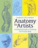 Barber, Barrington - Anatomy for Artists - 9781784044701 - V9781784044701
