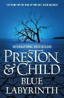 Preston and Child - Blue Labyrinth (Pendergast Series) - 9781784081102 - 9781784081102