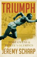Jeremy Schaap - Triumph: Jesse Owens And Hitler's Olympics - 9781784081690 - 9781784081690