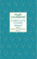 MacDiarmid, Hugh - Complete Poems: Volume I (Macdiarmid Complete Poems) - 9781784105198 - V9781784105198