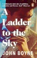 Boyne, John - A Ladder to the Sky - 9781784161019 - 9781784161019