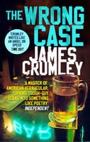 Crumley, James - The Wrong Case - 9781784161941 - V9781784161941