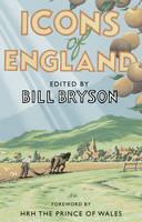 Bryson, Bill - Icons of England - 9781784161965 - V9781784161965