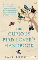 Edworthy, Niall - The Curious Bird Lover's Handbook - 9781784162719 - V9781784162719