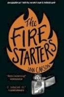 Carson, Jan - The Fire Starters - 9781784163846 - 9781784163846