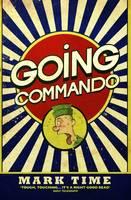 Time, Mark - Going Commando - 9781784186449 - V9781784186449