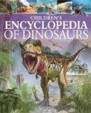 Hibbert, Clare - Children's Encyclopedia of Dinosaurs - 9781784283322 - V9781784283322