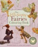 Tarrant, Margaret - Enchanting Fairies Colouring Book (Colouring Books) - 9781784284084 - V9781784284084