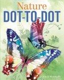 Woodroffe, David - Nature Dot-to-Dot - 9781784285029 - V9781784285029