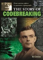 Cawthorne, Nigel - The Story of Codebreaking - 9781784285449 - V9781784285449