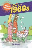 Husband, Tony - When We Were Young: The 1960s - 9781784286965 - V9781784286965