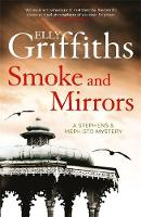 Griffiths, Elly - Smoke and Mirrors: Stephens and Mephisto 2 - 9781784290283 - V9781784290283