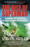 - The Rise of Superman: Decoding the Science of Ultimate Human Performance - 9781784291228 - V9781784291228