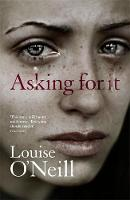O'Neill, Louise - Asking For It - 9781784293208 - V9781784293208
