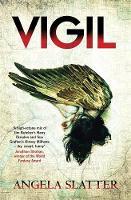 Slatter, Angela - Vigil: Verity Fassbinder Book 1 - 9781784294045 - V9781784294045