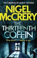 McCrery, Nigel - The Thirteenth Coffin - 9781784294823 - V9781784294823