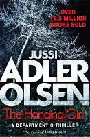 Adler-Olsen, Jussi - Hanging Girl. Verheißung - Der Grenzenlose, englische Ausgabe - 9781784295905 - V9781784295905