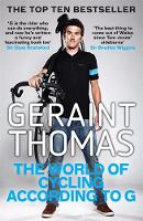Thomas, Geraint - The World of Cycling According to G - 9781784296407 - 9781784296407