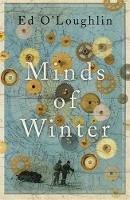 O'Loughlin, Ed - Minds of Winter - 9781784298371 - KIN0032953