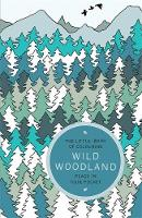 Anderson, Amber - The Little Book of Colouring: Wild Woodland - 9781784298395 - V9781784298395